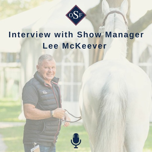 Interview with Show Manager Lee McKeever